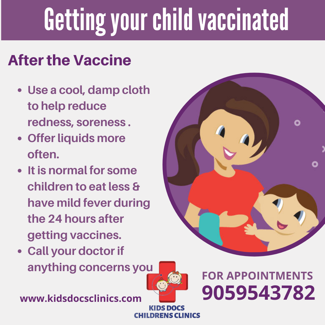 Steps to follow while getting your child vaccinated.